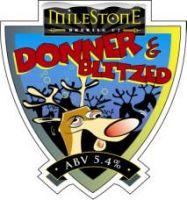Milestone Donner and Blitzed